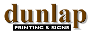 Dunlap Printing & Signs, LLC